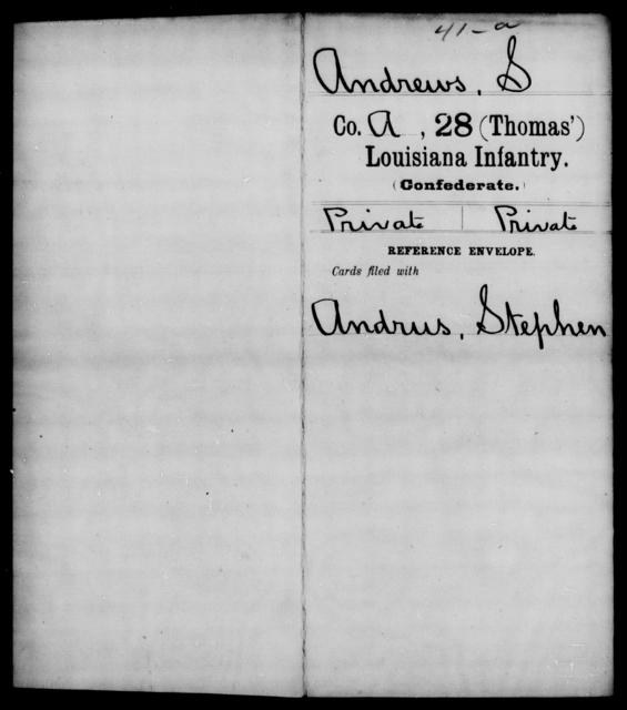 Andrews, S - Age [Blank], Year: [Blank] - Twenty-eighth (Gray's) Infantry, W - Z AND Twenty-eighth (Thomas') Infantry, A - B - Louisiana
