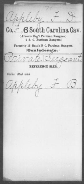 Appleby, F D - Age: [Blank], Year: [BLANK] - South Carolina Sixth Cavalry A-B