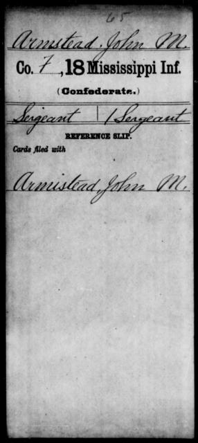 Armstead, John M - Age: [Blank], Year: [BLANK] - Mississippi Eighteenth Tnfantry, A-Bl