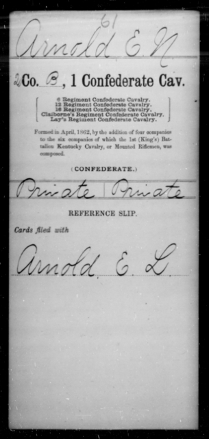 Arnold, E N - Age [Blank], Year: [Blank] - First Confederate Cavalry, A-C - Raised Directly by the Confederate Government