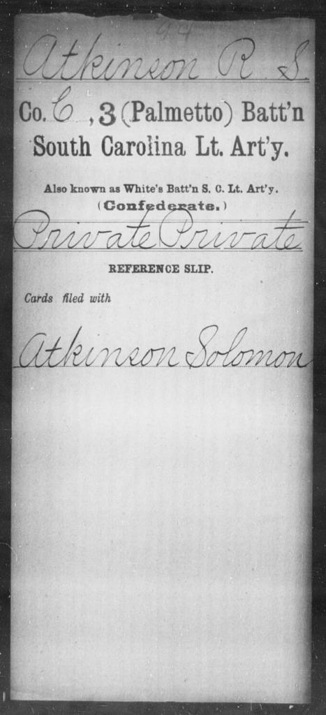 Atkinson, R S - Age: [Blank], Year: [BLANK] - South Carolina Third (Palmetto) Battalion, Light Artillery A-B