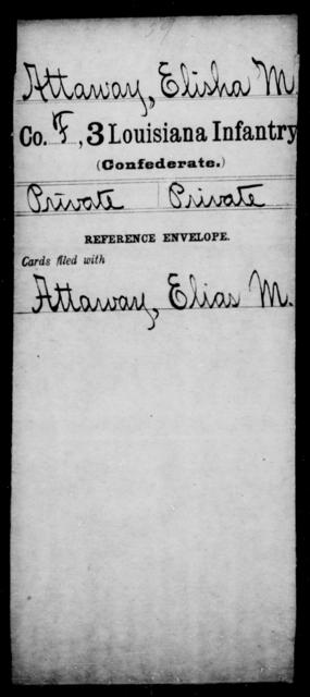 Attaway, Elisha M - Age [Blank], Year: [Blank] - Third Infantry, A - B - Louisiana