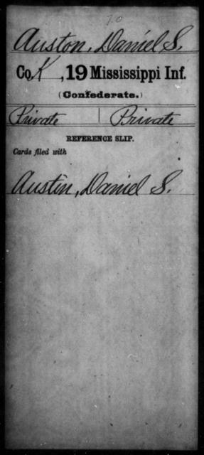 Auston, Daniel S - Age: [Blank], Year: [BLANK] - Mississippi Nineteenth Infantry, A-Bo