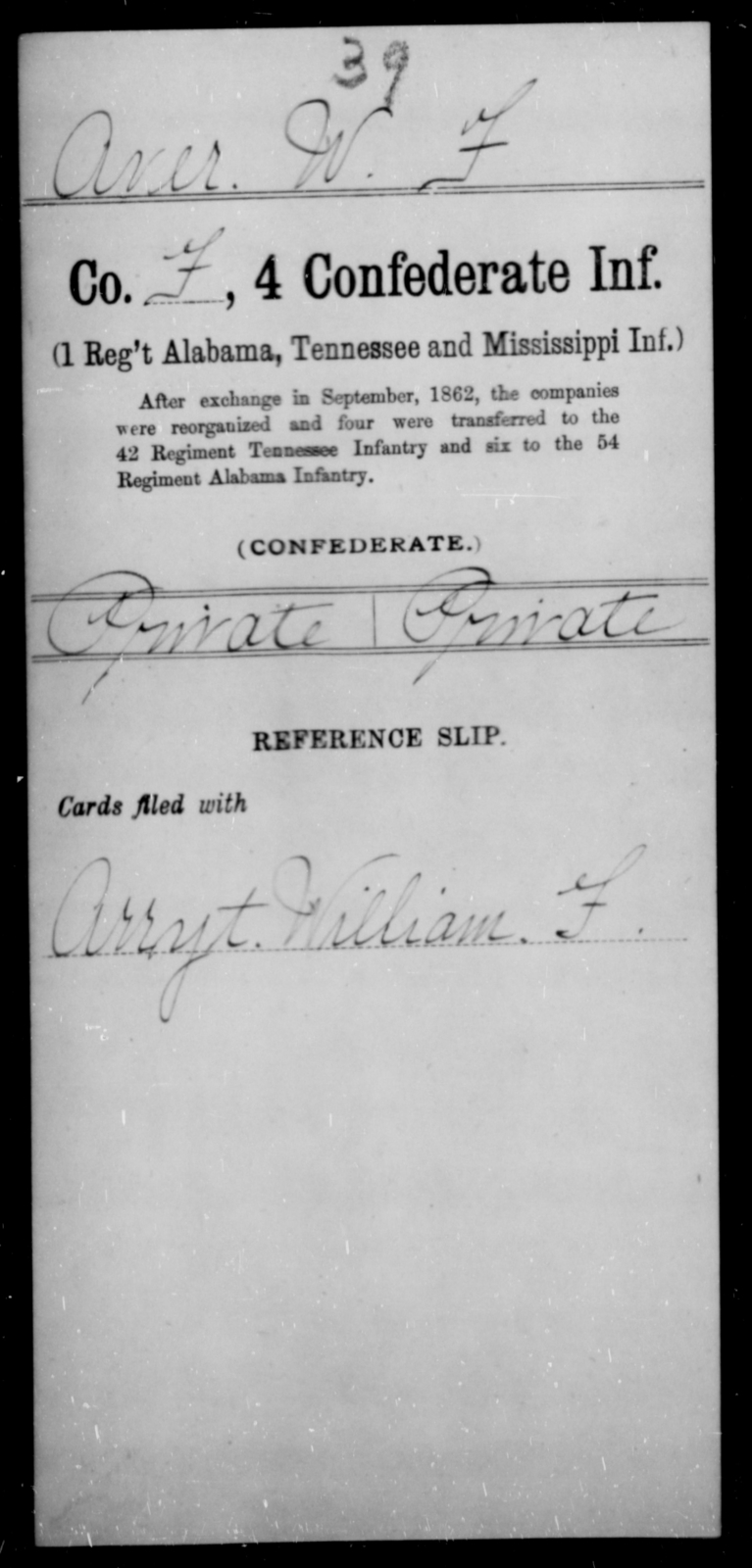 Aver, W F - Age [Blank], Year: [Blank] - Fourth Confederate Infantry, A-F - Raised Directly by the Confederate Government