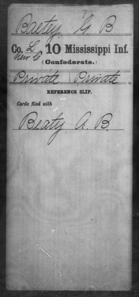 Baetey, G B - Age: [Blank], Year: [BLANK] - Mississippi Tenth Infantry, A-B