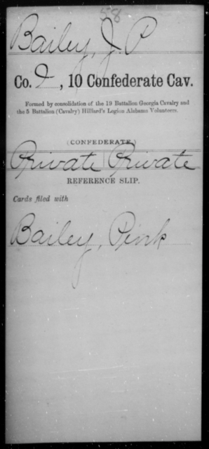Bailey, J P - Age [Blank], Year: [Blank] - Tenth Confederate Cavalry, A-E - Raised Directly by the Confederate Government