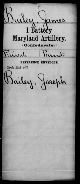 Bailey, James - Age [Blank], Year: [Blank] - First Battery, Artillery, A-O - Maryland