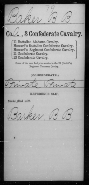 Baker, B B - Age [Blank], Year: [Blank] - Third Confederate Cavalry, A-C - Raised Directly by the Confederate Government