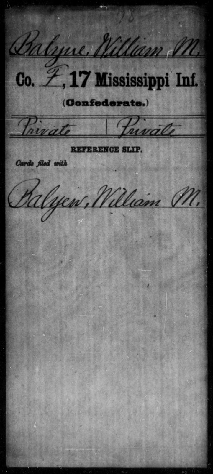 Balyue, William M - Age: [Blank], Year: [BLANK] - Mississippi Seventeenth Infantry, A-B1