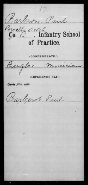 Barbron, Paul - Age [Blank], Year: [Blank] - Bands, CSA AND Lt. Click's Co., Ordnance Scouts and Guards, CSA AND Infantry School of Practice - Raised Directly by the Confederate Government