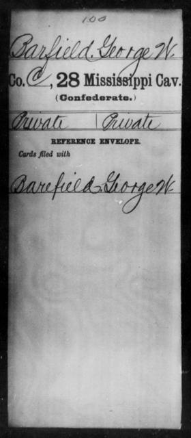 Barfield, George W - Age: 23, Year: 1862 - Mississippi Twenty-eighth Cavalry, A-B