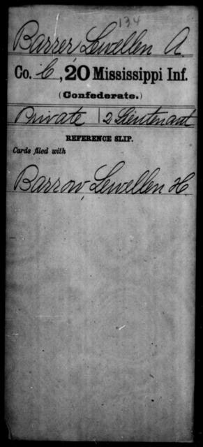 Barrer, Lewellen A - Age: [Blank], Year: [BLANK] - Mississippi Twentieth Infantry, A-B