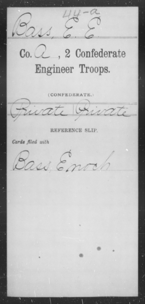 Bass, E E - Age [Blank], Year: [Blank] - Second Confederate Engineer Troops, A-J - Raised Directly by the Confederate Government