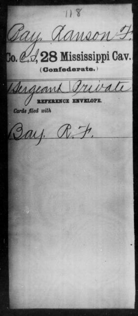 Bay, Ranson F - Age: [Blank], Year: [BLANK] - Mississippi Twenty-eighth Cavalry, A-B