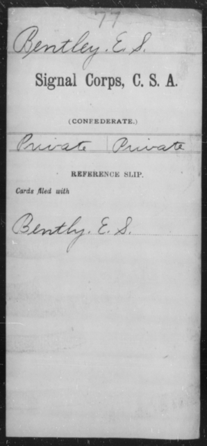 Bentley, E S - Age [Blank], Year: [Blank] - Signal Corps, CSA, A-B - Raised Directly by the Confederate Government