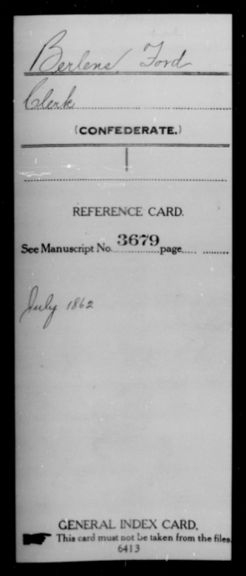 Berlens, Ford - Age [Blank], Year: [Blank] - First Confederate Cavalry, U-Y AND First Confederate Regular Cavalry - Raised Directly by the Confederate Government