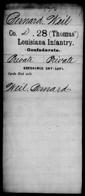 Bernard, Weil - Age [Blank], Year: [Blank] - Twenty-eighth (Gray's) Infantry, W - Z AND Twenty-eighth (Thomas') Infantry, A - B - Louisiana