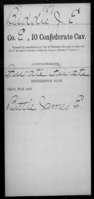 Biddle, J E - Age [Blank], Year: [Blank] - Tenth Confederate Cavalry, A-E - Raised Directly by the Confederate Government