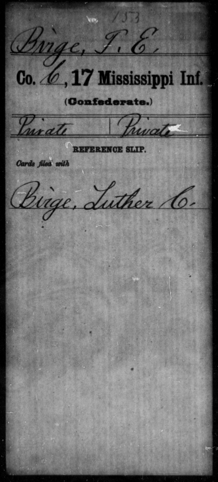 Birge, T E - Age: 18, Year: [BLANK] - Mississippi Seventeenth Infantry, A-B1