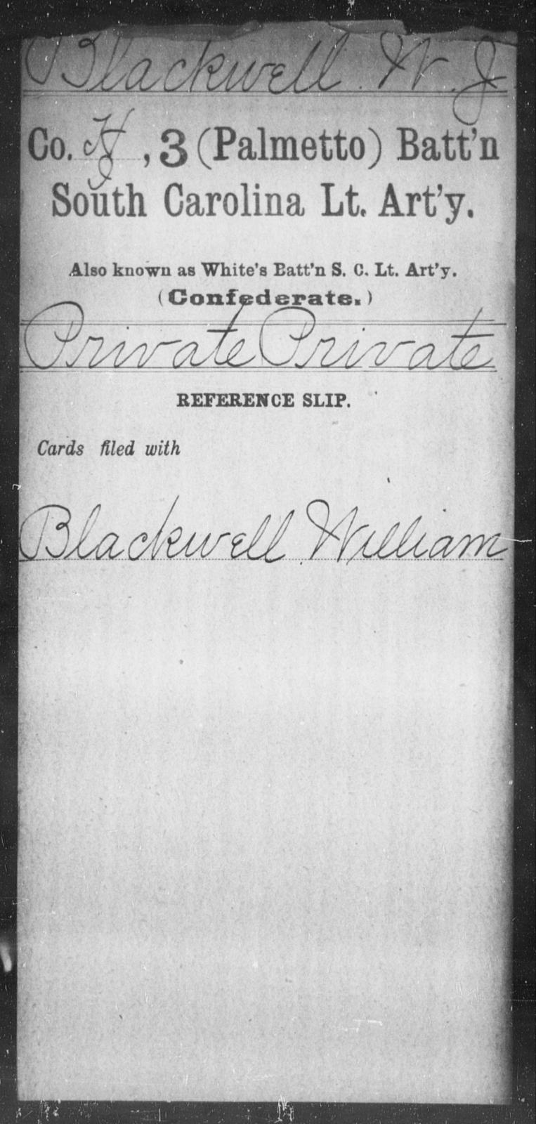 Blackwell, W J - Age: [Blank], Year: [BLANK] - South Carolina Third (Palmetto) Battalion, Light Artillery A-B
