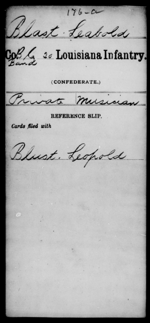Blast, Leabold - Age [Blank], Year: [Blank] - Twentieth Infantry, A - B - Louisiana