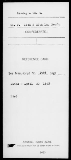 Bradey, Wm W - Age [Blank], Year: [Blank] - Sixteenth Infantry, A - Ca - Louisiana