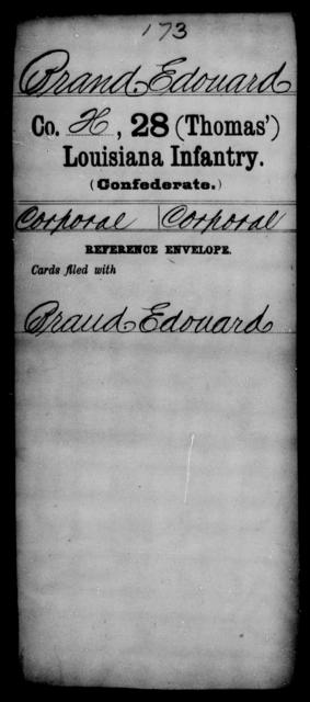 Brand, Edouard - Age [Blank], Year: [Blank] - Twenty-eighth (Gray's) Infantry, W - Z AND Twenty-eighth (Thomas') Infantry, A - B - Louisiana