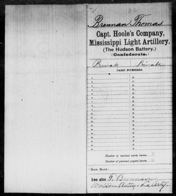 Brennan, Thomas - Age: [Blank], Year: [BLANK] - Mississippi Capt. Darden's CO., Light Artillery (Jefferson Artillery), M-W AND Capt. English's Co., Light Artillery AND Capt. Graves' Co., Light Artillery (Issaquena Artillery) AND Capt. Hoole's Co., Light Artillery (Hudson Battery), A-G
