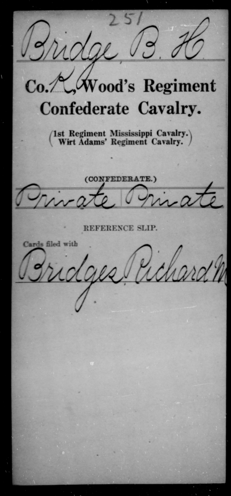 Bridge, B H - Age [Blank], Year: [Blank] - Wood's Regiment, Confederate Cavalry, A-Ca - Raised Directly by the Confederate Government