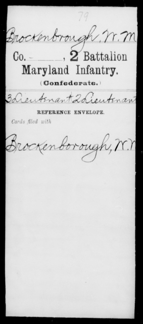 Brockenbrough, W M - Age [Blank], Year: [Blank] - Second Battalion Infantry, A-D - Maryland