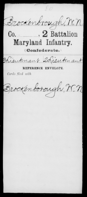Brockenbrough, W N - Age [Blank], Year: [Blank] - Second Battalion Infantry, A-D - Maryland