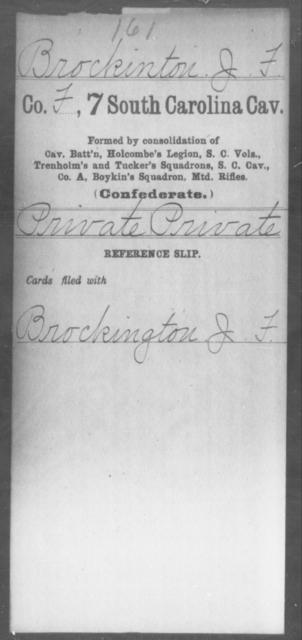Brockinton, J F - Age: [Blank], Year: [BLANK] - South Carolina Seventh Cavalry A-D