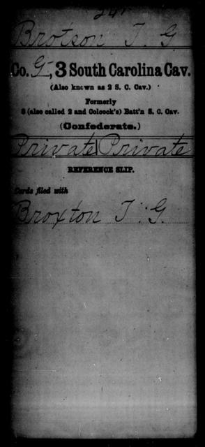 Brotson, T G - Age: [Blank], Year: [BLANK] - South Carolina Third Cavalry A-B