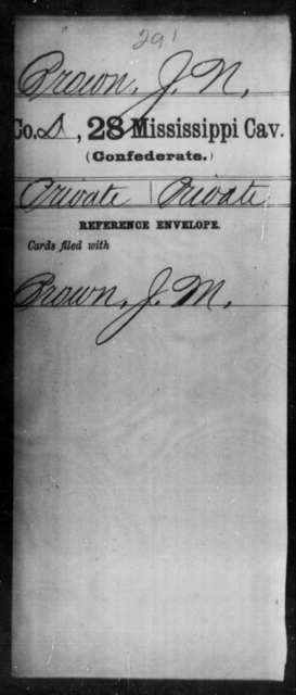 Brown, J N - Age: [Blank], Year: [BLANK] - Mississippi Twenty-eighth Cavalry, A-B