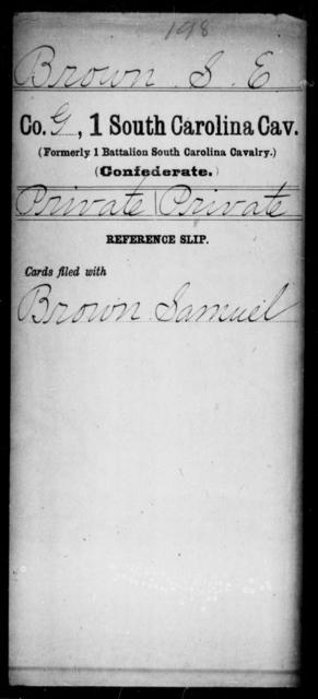 Brown, S E - Age: [Blank], Year: [BLANK] - South Carolina First Cavalry A-B