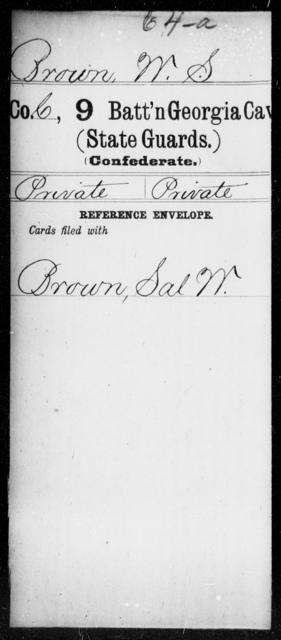 Brown, W S - 8th Battalion, Cavalry (State Guards) AND 9th Battalion, Cavalry (State Guards)