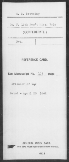 Browning, C B - Age: [Blank], Year: [BLANK] - Mississippi Fifteenth Infantry, A-B