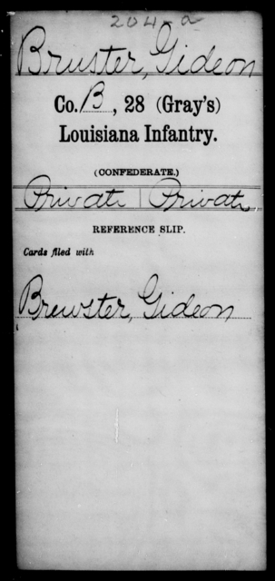 Bruster, Gideon - Age [Blank], Year: [Blank] - Twenty-eighth (Gray's) Infantry, A - Cl - Louisiana