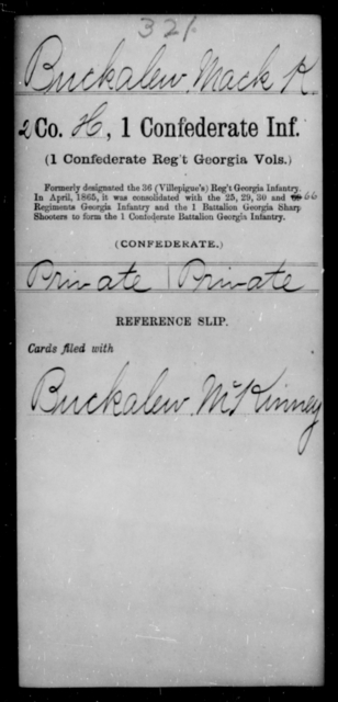 Buckalew, Mack K - Age [Blank], Year: [Blank] - First Confederate Infantry, A-B - Raised Directly by the Confederate Government