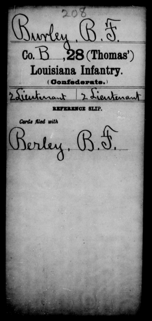 Burley, B F - Age [Blank], Year: [Blank] - Twenty-eighth (Gray's) Infantry, W - Z AND Twenty-eighth (Thomas') Infantry, A - B - Louisiana