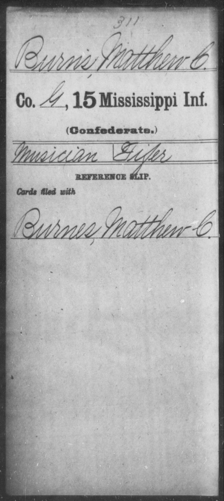 Burns, Matthew C - Age: 35, Year: [BLANK] - Mississippi Fifteenth Infantry, A-B