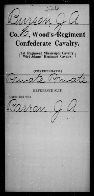Burson, J A - Age [Blank], Year: [Blank] - Wood's Regiment, Confederate Cavalry, A-Ca - Raised Directly by the Confederate Government