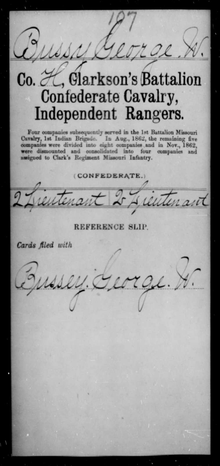 Bussy, George W - Age [Blank], Year: [Blank] - Bell's Battalion CSA AND Blake's Scouts CSA AND Burrough's Battalion, Partisan Rangers AND Clarkson's Battalion, Confederate Cavalry, Independent Rangers, A-K - Raised Directly by the Confederate Government