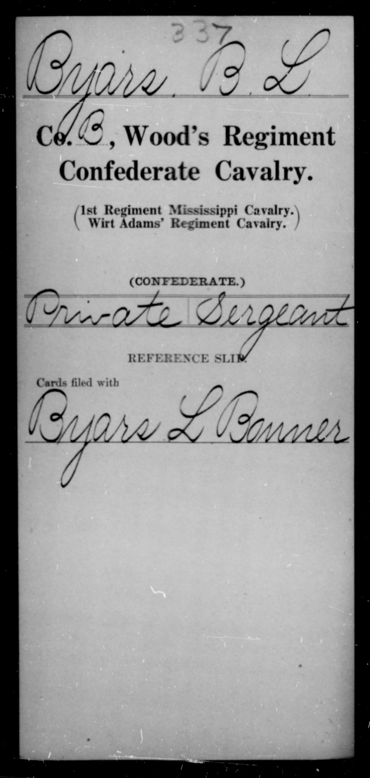 Byars, B L - Age [Blank], Year: [Blank] - Wood's Regiment, Confederate Cavalry, A-Ca - Raised Directly by the Confederate Government