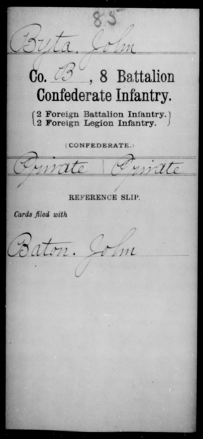 Byta, John - Age [Blank], Year: [Blank] - Eighth Battalion, Confederate Infantry - Raised Directly by the Confederate Government