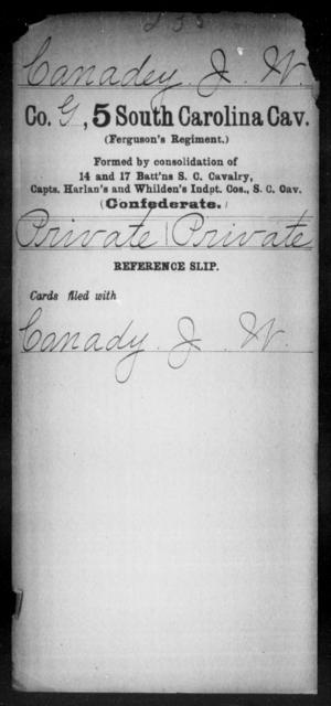 Canadey, J W - Age: [Blank], Year: [BLANK] - South Carolina Fifth Cavalry A-Ca