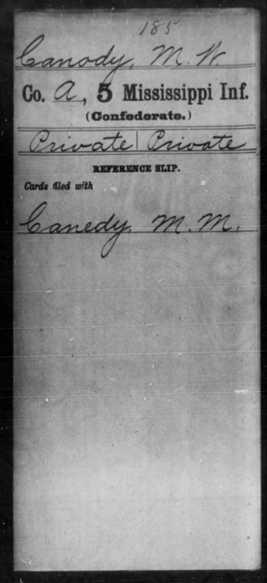 Canady, M W - Age: [Blank], Year: [BLANK] - Mississippi Fourth Infantry (State Troops) AND Fifth Infantry, A-C
