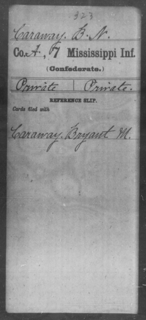 Caraway, B N - Age: [Blank], Year: [BLANK] - Mississippi Seventh-Infantry, C-E