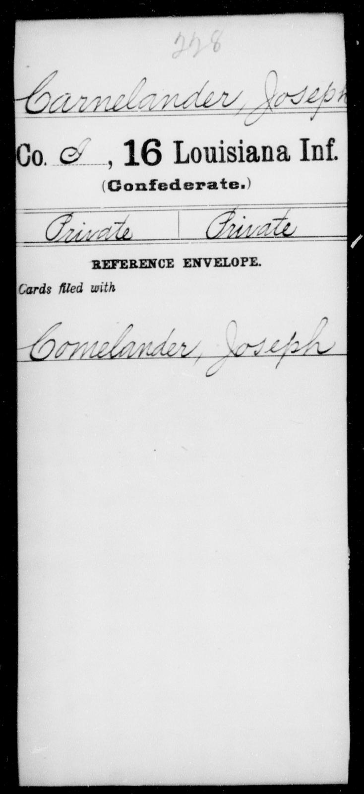 Carnelander, Joseph - Age [Blank], Year: [Blank] - Sixteenth Infantry, A - Ca - Louisiana