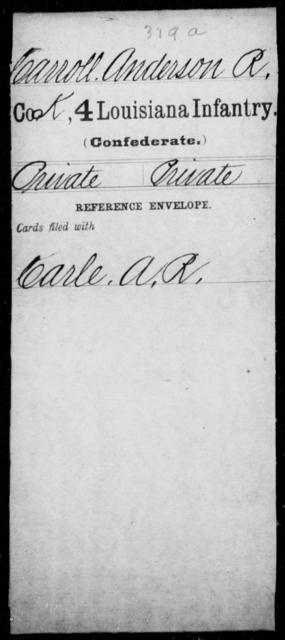 Carroll, Anderson R - Age [Blank], Year: [Blank] - Third Regiment, First Brigade, First Division, Militia,, A- K - Louisiana